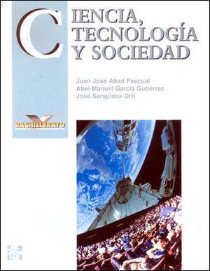 CIENCIA, TECNOLOGÍA Y SOCIEDAD BACHILLERATO (MCGRAW)