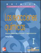 LAS REACCIONES QUÍMICAS, 1 BACHILLERATO. CUADERNO DE ACTIVIDADES 2