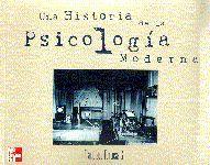 UNA HISTORIA DE LA PSICOLOGÍA MODERNA