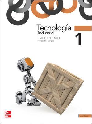 TECNOLOGIA INDUSTRIAL 1 BACHILLERATO