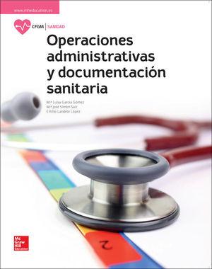 LA OPERACIONES ADMINISTRATIVAS Y DOCUMENTACION SANITARIA GM. LIBRO ALUMN O.