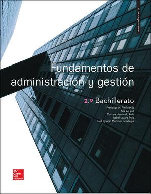LA FUNDAMENTOS DE ADMINISTRACION Y GESTION 2 BACHILLERATO. LIBRO ALUMNO.