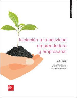 INICIACION (4ºESO) ACTIVIDAD EMPRESARIAL Y EMPRENDEDORA (MCGRAW)