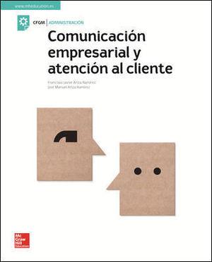 COMUNICACION EMPRESARIAL Y ATENCION AL CLIENTE CFGM (MCGRAW)