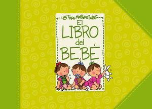 EL LIBRO DEL BEBÉ DE LAS TRES MELLIZAS