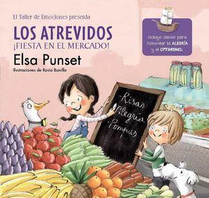 LOS ATREVIDOS ¡FIESTA EN EL MERCADO! (EL TALLER DE EMOCIONES 6)