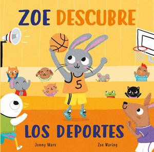 ZOE DESCUBRE LOS DEPORTES (ABRE Y DESCUBRE)