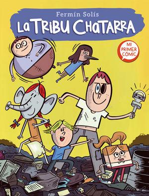 LA TRIBU CHATARRA (LA TRIBU CHATARRA 1)