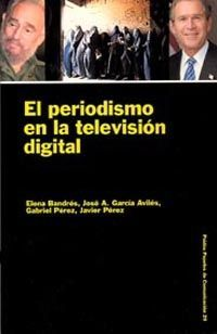 EL PERIODISMO EN LA TELEVISIÓN DIGITAL