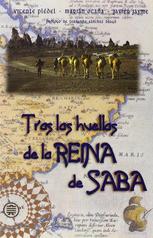 TRAS LAS HUELLAS DE LA REINA DE SABA