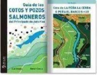 GUÍA DE LOS COTOS Y POZOS SALMONEROS DEL PRINCIPADO DE ASTURIAS
