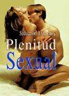 SEDUCCIÓN, EROTISMO Y PLENITUD SEXUAL