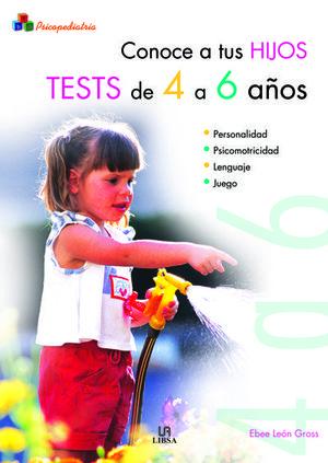 CONOCE A TUS HIJOS. TESTS DE 4 A 6 AÑOS