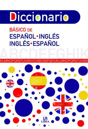 DICCIONARIO BÁSICO ESPAÑOL-INGLÉS E INGLÉS-ESPAÑOL