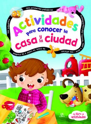 ACTIVIDADES PARA CONOCER LA CASA Y LA CIUDAD