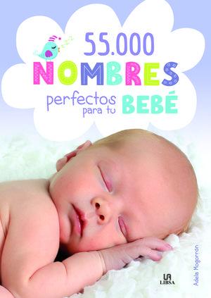 55.000 NOMBRES PERFECTOS PARA TU BEBÉ