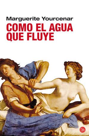 COMO EL AGUA QUE FLUYE (BOLSILLO)