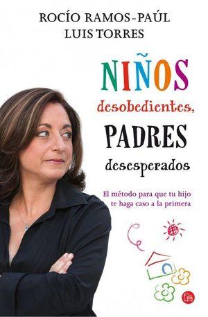 NIÑOS DESOBEDIENTES, PADRES DESESPERADOS (BOLSILLO)