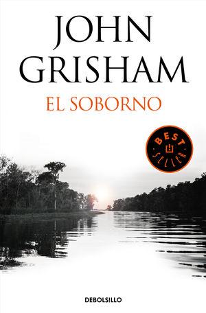 EL SOBORNO (INCLUYE EL RELATO EL ÚLTIMO TESTIGO)