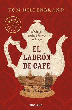 EL LADRÓN DE CAFÉ