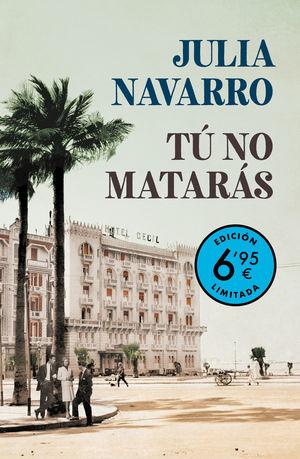 TÚ NO MATARÁS (CAMPAÑA VERANO -EDICIÓN LIMITADA A PRECIO ESPECIAL