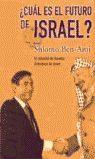 ¿CUÁL ES EL FUTURO DE ISRAEL?