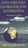 GUÍA PARA UNA GLOBALIZACIÓN ALTERNATIVA