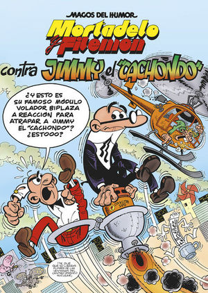 MORTADELO Y FILEMÓN CONTRA JIMMY EL CACHONDO.