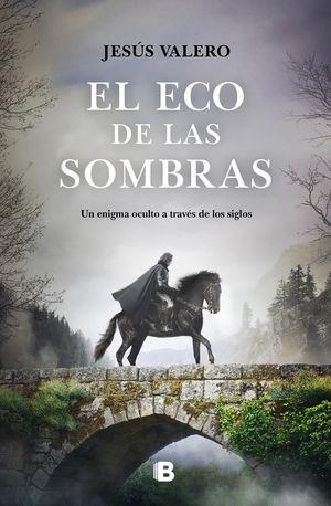 EL ECO DE LAS SOMBRAS
