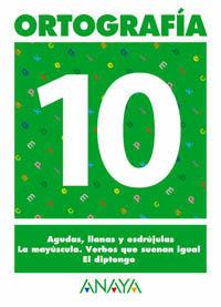 ORTOGRAFÍA 10.