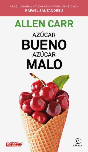 AZÚCAR BUENO, AZÚCAR MALO