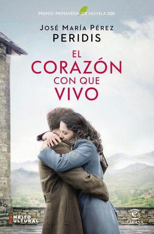 EL CORAZON CON QUE VIVO PREMIO PRIMAV 20