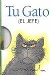 TU GATO (EL JEFE)
