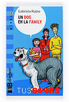 UN DOG EN LA FAMILY