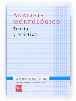 ANALISIS MORFOLOGICO.TEORIA Y PRACTICA 1