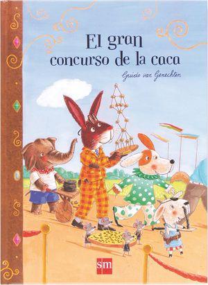 EL GRAN CONCURSO DE LA CACA