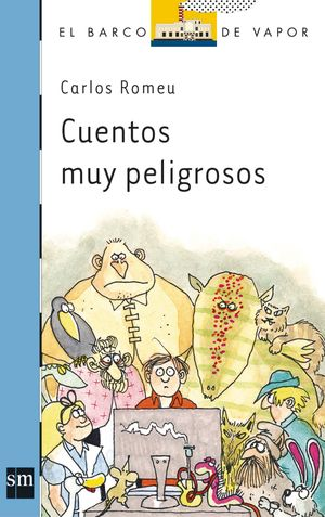CUENTOS MUY PELIGROSOS