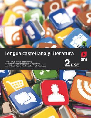 LENGUA CASTELLANA Y LITERATURA 2ºESO SAVIA (SM)