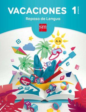 VACACIONES 1ºEP REPASO DE LENGUA