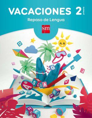 VACACIONES 2ºEP REPASO DE LENGUA