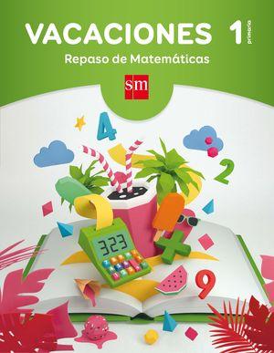 VACACIONES 1ºEP REPASO DE MATEMÁTICAS