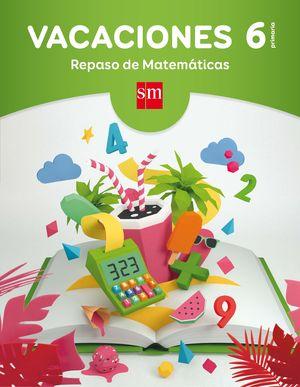VACACIONES 6ºEP REPASO DE MATEMÁTICAS