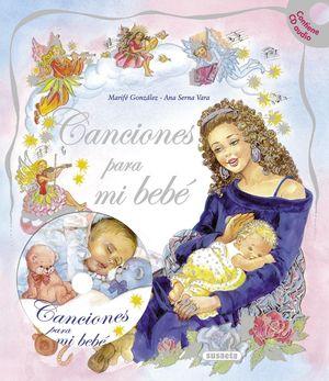 CANCIONES PARA MI BEBÉ (CON CD)