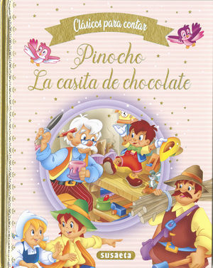 PINOCHO - LA CASITA DE CHOCOLATE