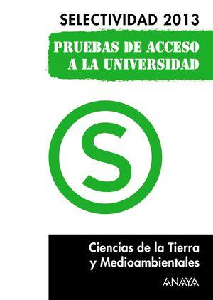 CIENCIAS DE LA TIERRA Y MEDIOAMBIENTALES. SELECTIVIDAD 2013.