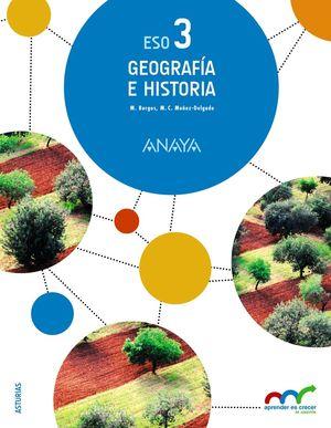 GEOGRAFÍA E HISTORIA 3ºESO APRENDER ES CRECER (ANAYA)