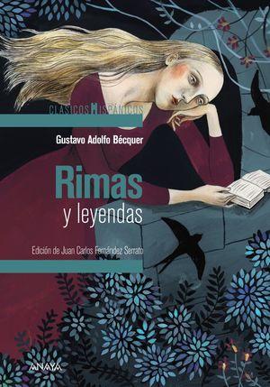 RIMAS Y LEYENDAS (CLASICOS HISPÁNICOS/ANAYA)