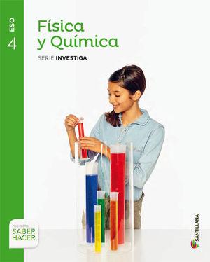 FISICA Y QUIMICA 4ºESO SERIE INVESTIGA SABER HACER (SANTILLANA)