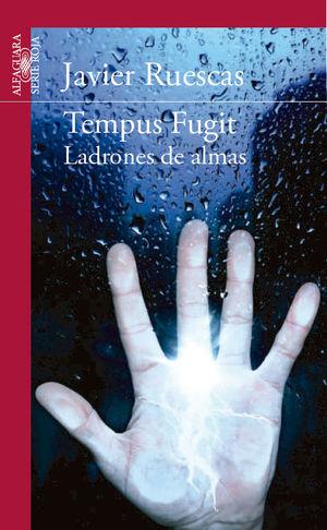 TEMPUS FUGIT. LADRONES DE ALMAS