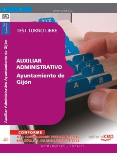 AUXILIAR ADMINISTRATIVO DEL AYUNTAMIENTO DE GIJÓN. TEST TURNO LIBRE